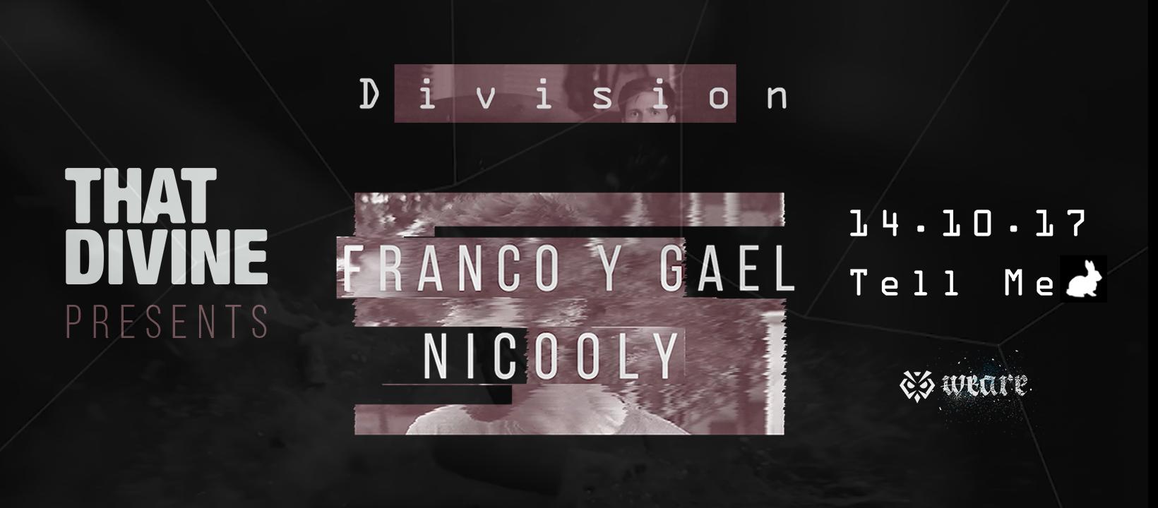 That Divine pres. Division w/ Franco y Gael & Nicooly