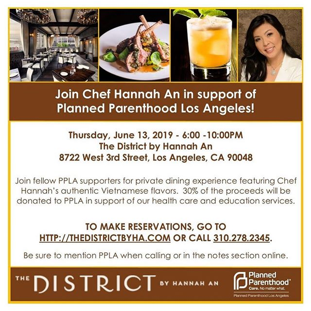 Come join us and fellow PPLA supporters at The District by Hannah An tomorrow! 30% of all the proceeds are going to support PPLA. See you there!! #plannedparenthood #food #weho #foodie