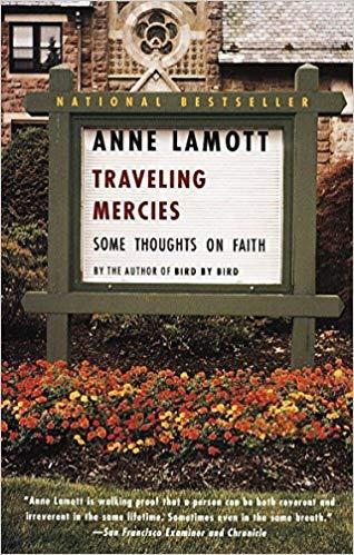 Traveling Mercies   Anne Lamott