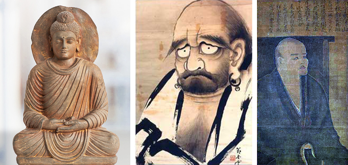 """These three images represent the founding and the ancient path of Zen Buddhism in Asia.  Shakyamuni Buddha (left), is the teacher upon whom Buddhism was founded. He is believed to have lived around the 5th century B.C.E.. At that time, it was not a practice in northern India, where he taught, to iconicize persons in paintings or sculpture, but rather to use symbols, such as footprints. This Ghandaran sculpture shows the influence of ancient Greek art its facial features and toga. Ghandara, now part of Pakistan, was part of the Greco-Bactrian Kingdom. The entire effect — the enlightened Buddha figure, displayed with Greek cultural influence — visually demonstrates the spread of Buddhism, and how many cultures added to the tradition or adopted it as part of their own, even in ancient times.  The middle image depicts Bodhidharma (5th/6th century, C.E.), who is credited with bringing Zen, or Chan in transliterated Chinese, from India to China. This painting is entitled """"The Moon Through a Crumbling Window"""" in """"A Hundred Aspects of the Moon"""", by Yoshitoshi, 1887. The earrings and facial hair remind us that this iconic Chinese figure would actually have been a monk from southern India. Also, while all of our early ancestors are usually credited as men, scholarship now shows that Prajnatara, the teacher of this central figure, may actually have been a woman.  Eihei Dogen Zenji (1200-1253), brought the tradition to Japan from China founding the Soto School of Zen. This enhanced image is actually known as a self-portrait entitled """"Viewing the Moon"""". The moon (also referenced in the previous image) was a common metaphor for enlightenment. 'The wall' referenced in the poem that accompanies this painting, like the 'crumbling window' of the second picture, indicates our family style of wall sitting and implicitly, Bodhidharma. The poem reads:   If you take this portrait of me to be real,    Then what am I, really?    But why hang it there,    If not to anticipate people getting """