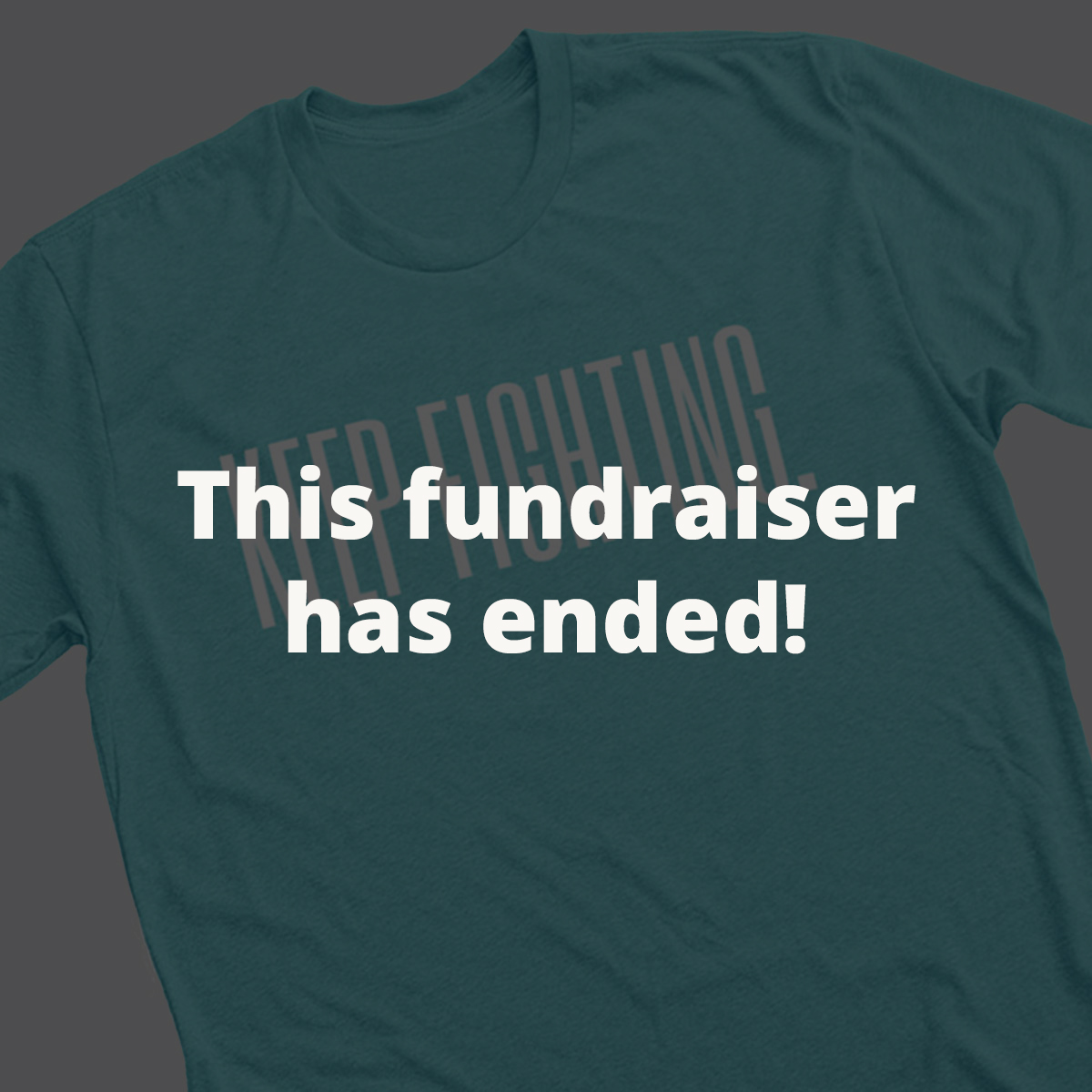 T-Shirt Campaign - Multiple colors and sizes available (kids sizes too!) Thank you, Taylor!