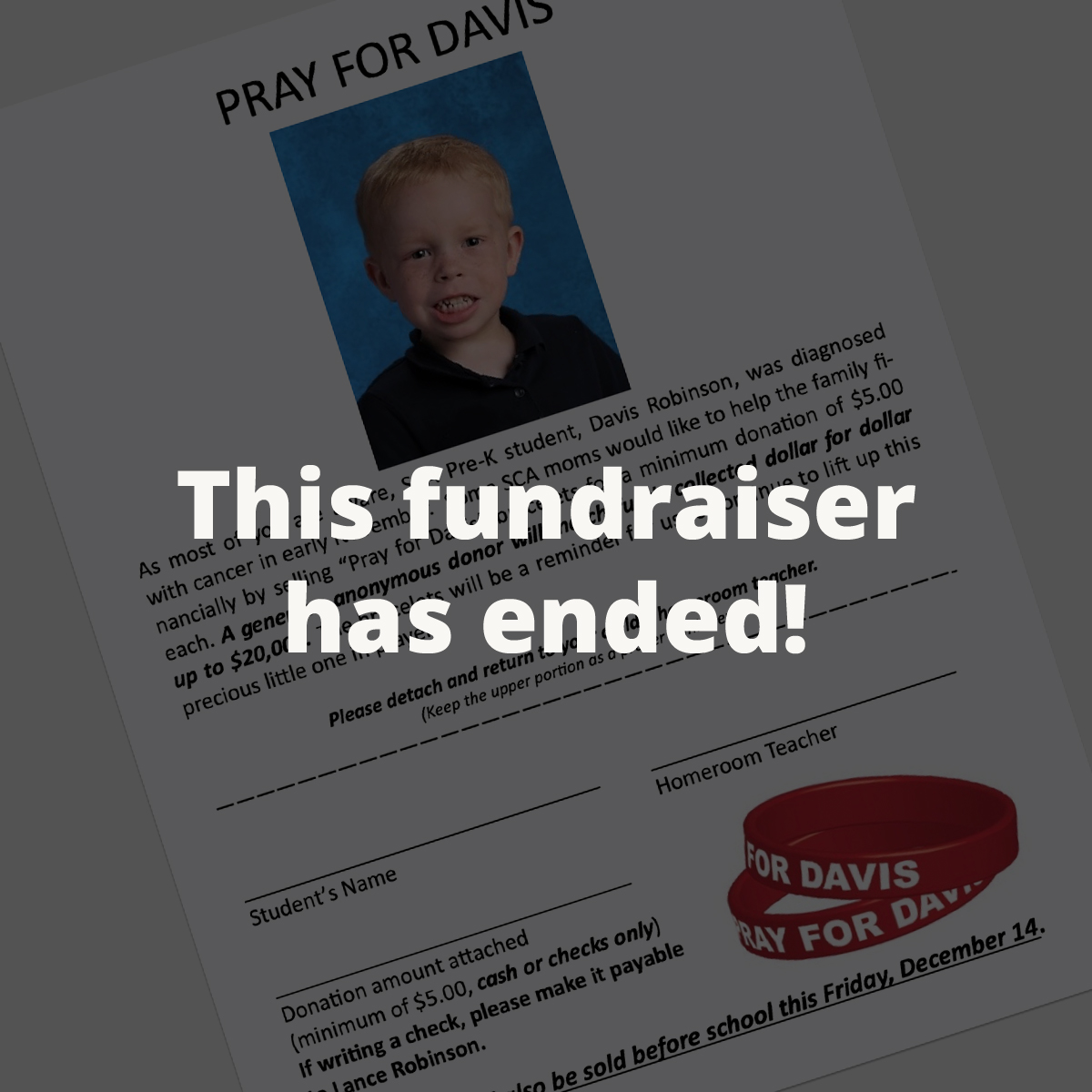 SCA FAMILY: Bracelet Fundraiser - Purchase a Pray for Davis bracelet and donations made up to $20,000 will be matched dollar-for-dollar for the Robinson's! Thank you to this anonymous donor for your generosity!