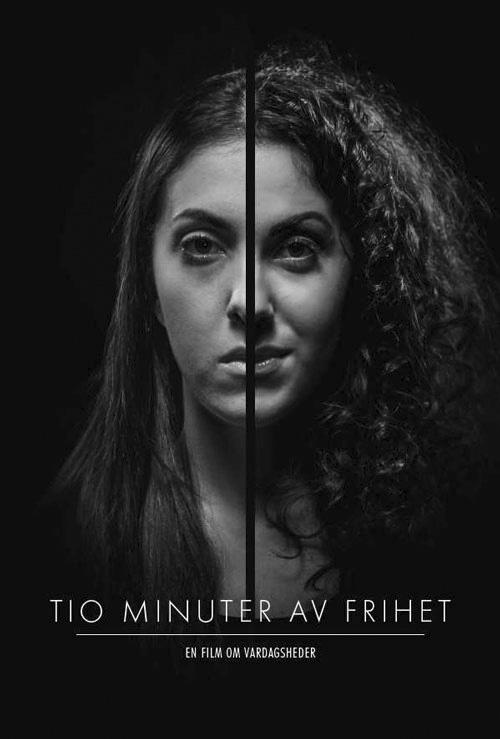 10 minuter av frihet är en prisbelönt film om hur livet kan se ut för ungdomar som drabbas av hedersrelaterat våld och förtryck