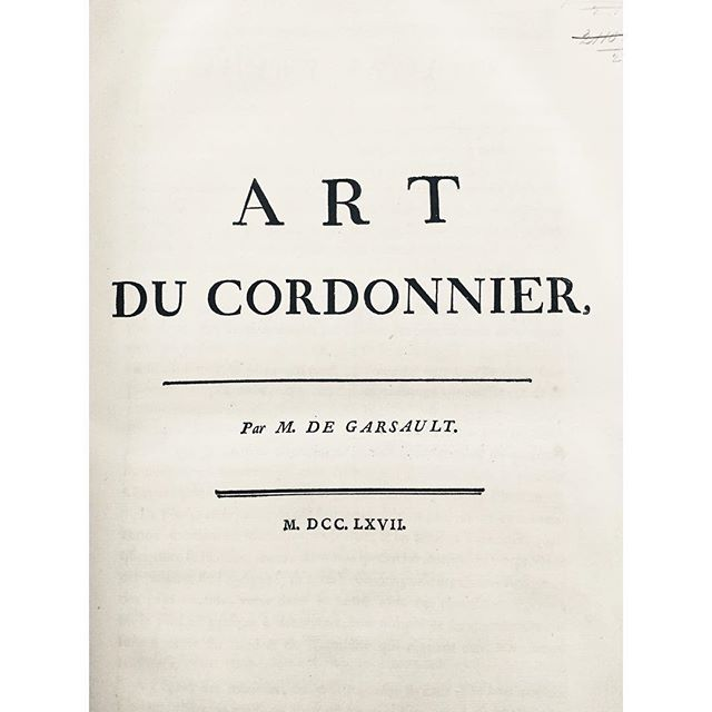 """Monsieur de Garsault's treatise """"Art du Cordonnier"""" printed 1767 is considered one of the earliest texts to record the processes of shoemaking. An original copy can be consulted at the British Library in London, at no cost. It details techniques and toolkit of a shoemaker, the same still in use in modern shoemaking. This includes how to make thread wax, making welting and stitching thread of hemp or linen (fil de Cologne), mounting boar's bristle and stages of making boots and shoe with leather or wood heel.  This text is also reproduced and translated to English by D.A. Saguto  #handtools #shoemaking #bespoke #handwelted #shoemakingworkshop #raretools #shoetools #cobblertools #shoemakingtools"""