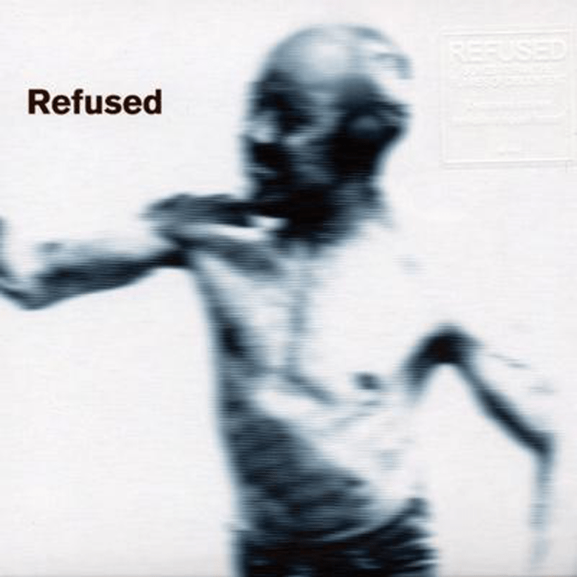 Refused_Songs to Fan the Flames of Discontent