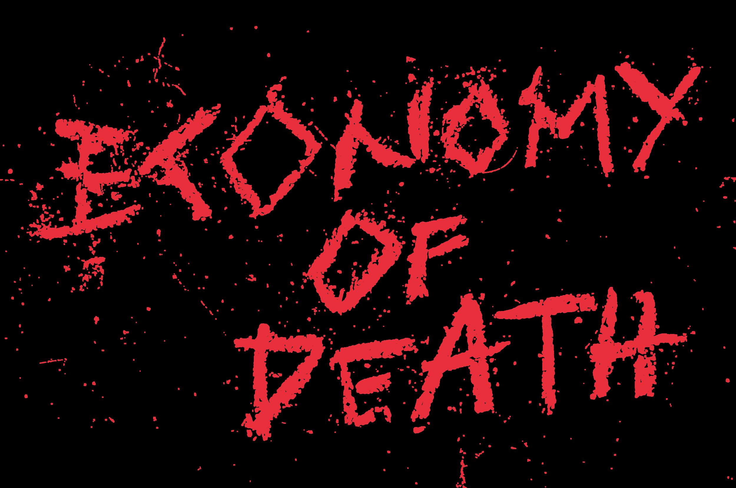 Economy Of Death