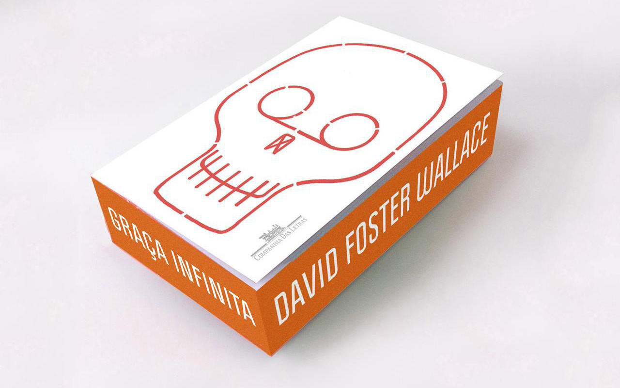 """Graça Infinita"" – Brazilian edition of  Infinite Jest  by David Foster Wallace.     It's so beautiful. I must own it."