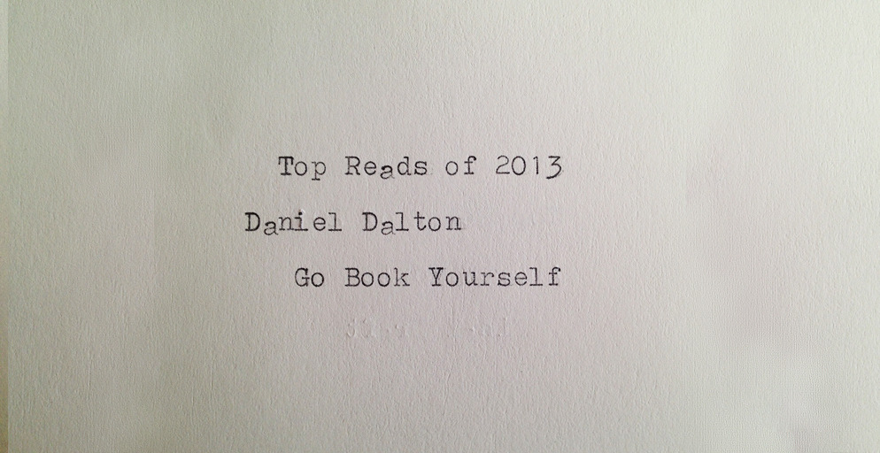 Beautiful & Necessary: Top Reads of 2013    I did a list for the awesome folks at Beautiful & Necessary.  Have a read !