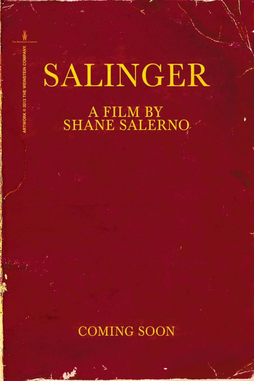 Salinger (2013) Teaser Poster    In Australian cinemas September 6th. Can. Not. Wait.