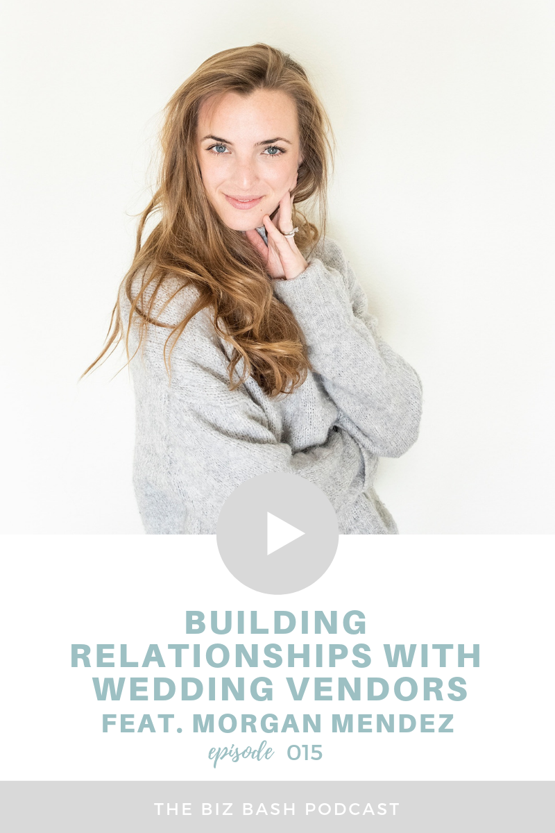 building-relationships-with-vendors-morgan-mendez-biz-bash-podcast.png