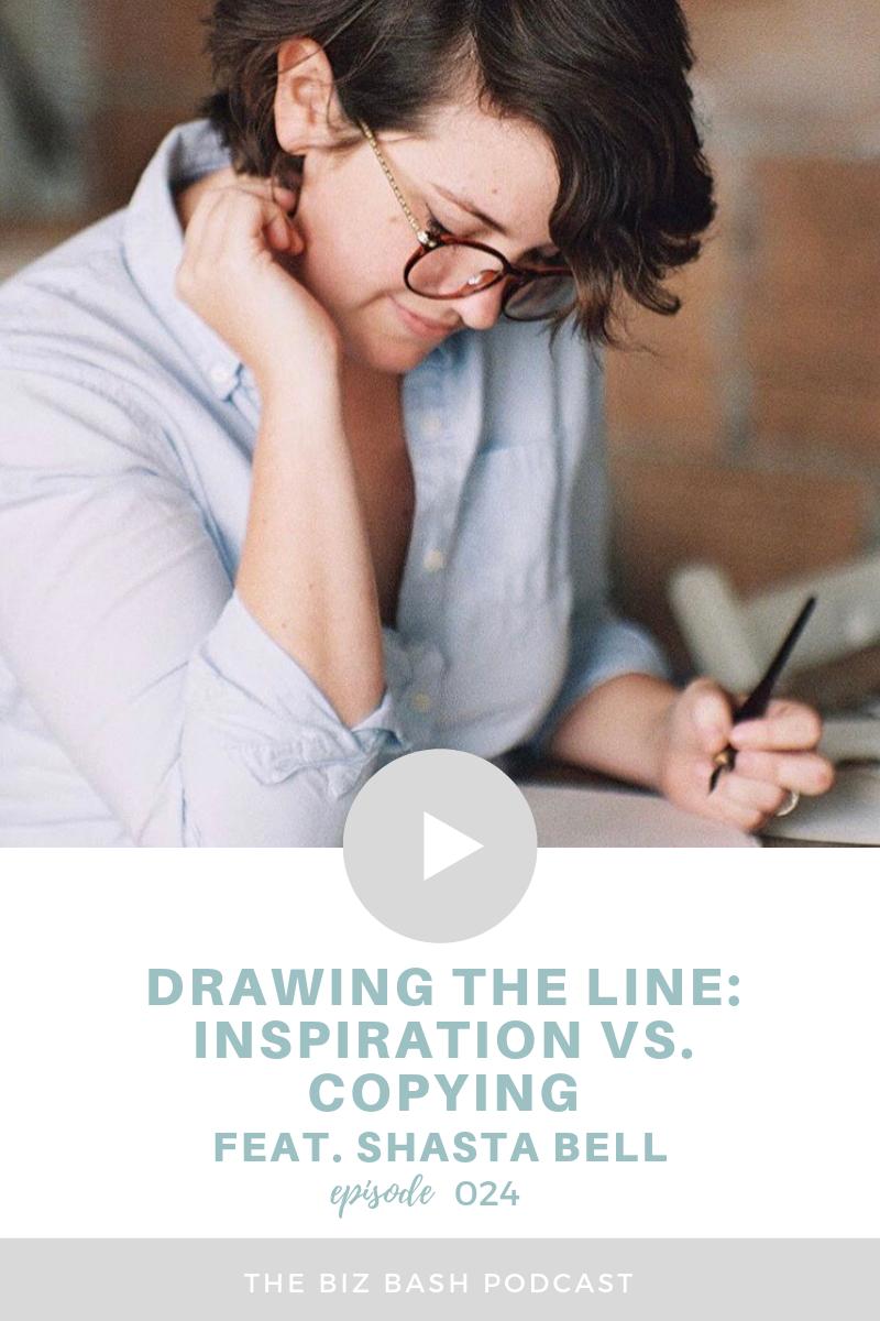 inspiration-vs-copying-shasta-bell-calligraphy-biz-bash-podcast.png