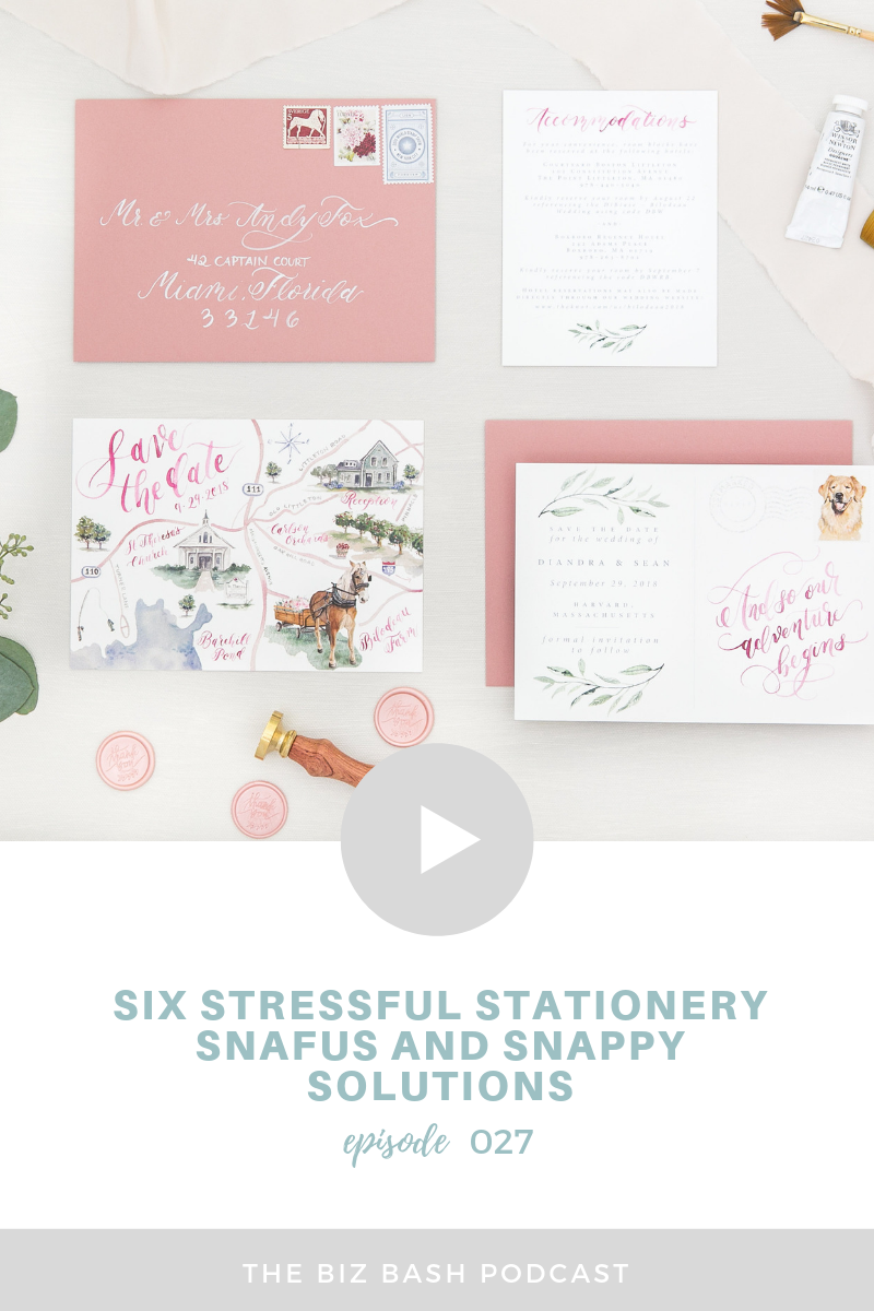 stressful-stationery-snafus-and-solutions-stationery-designer-businesst-tips-biz-bash-podcast.png