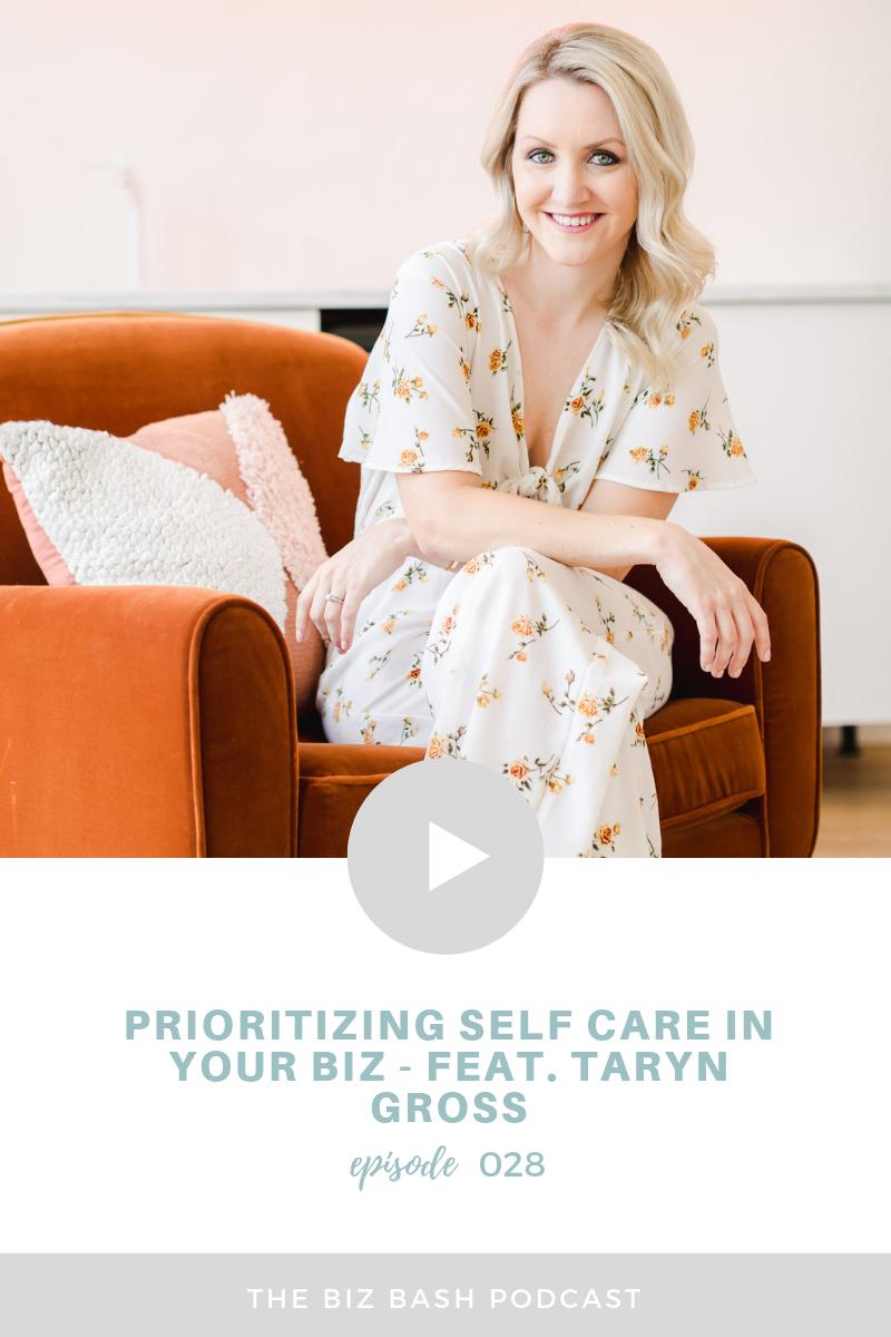 biz-bash-podcast-prioritizing-self-care-biz-taryn-gross-twinkle-and-toast-blog.png