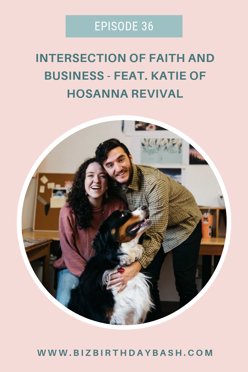 intersection-of-faith-and-business-katie-guiliano-hosanna-revival-biz-bash-podcast.png
