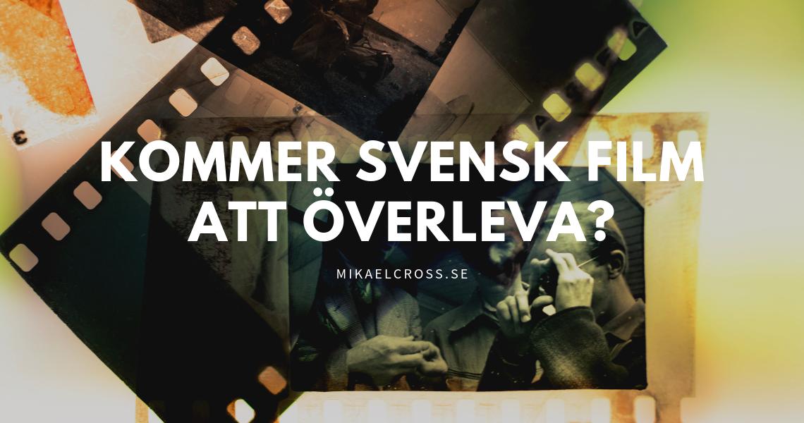 kommer-svensk-film-att-overleva.png