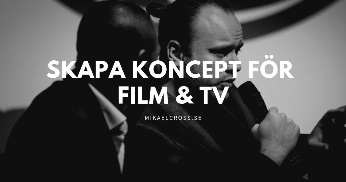 Koncept för film och tv