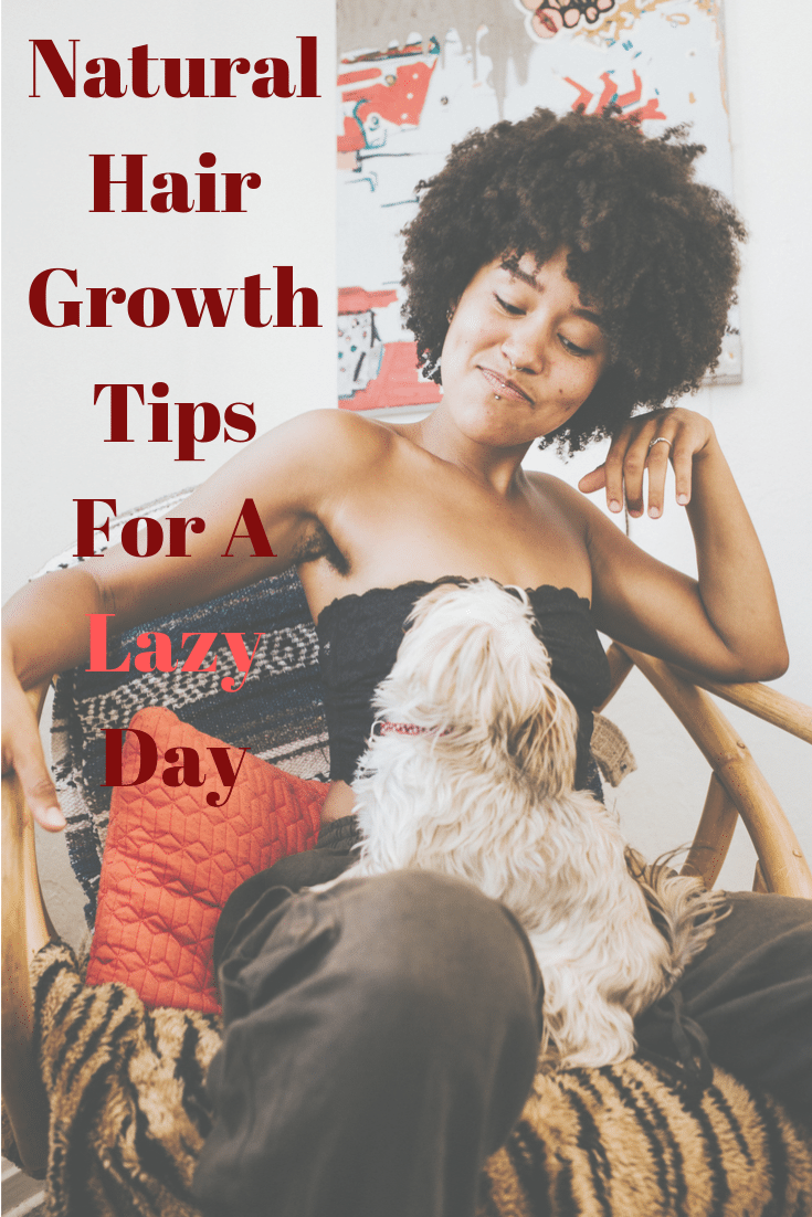 Growing long natural hair doesn't always require a lot of effort. If you're having one of those Bruno Mars lazy days where you don't feel like doing anything, then these are the tips for you! Get natural hair growth without a lot of work. All you have to do is keep calm and do nothing. #naturalhair #hair #beauty #hairgrowth #naturalhairgrowth