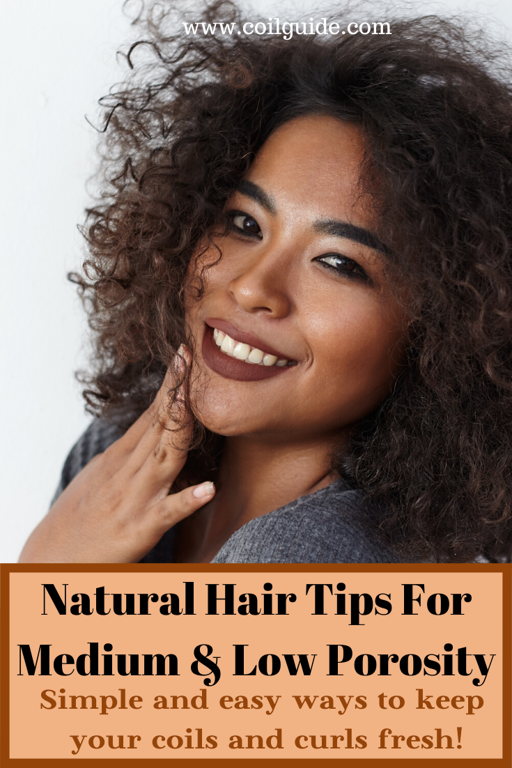 How To Moisturize Natural Hair Depending On Your Porosity Coil Guide