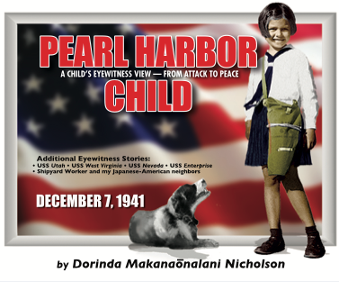 Pearl Harbor Child - Pearl Harbor Child tells Dorinda's eye witness account of the bombing of Pearl Harbor, hiding in the sugar cane fields, carrying her gas mask at all times, fearing an invasion, and the impact on a child of WWII in Hawaii.