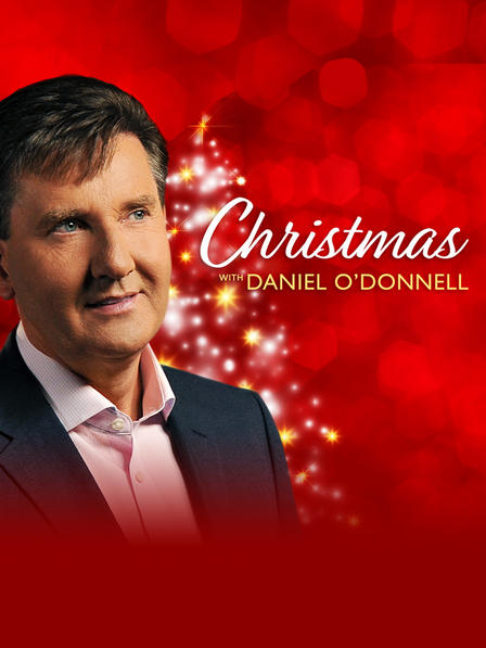 Daniel O'Donnell - 'Christmas With Daniel'