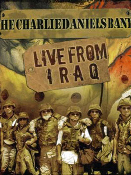 The Charlie Daniels Band: Live from Iraq
