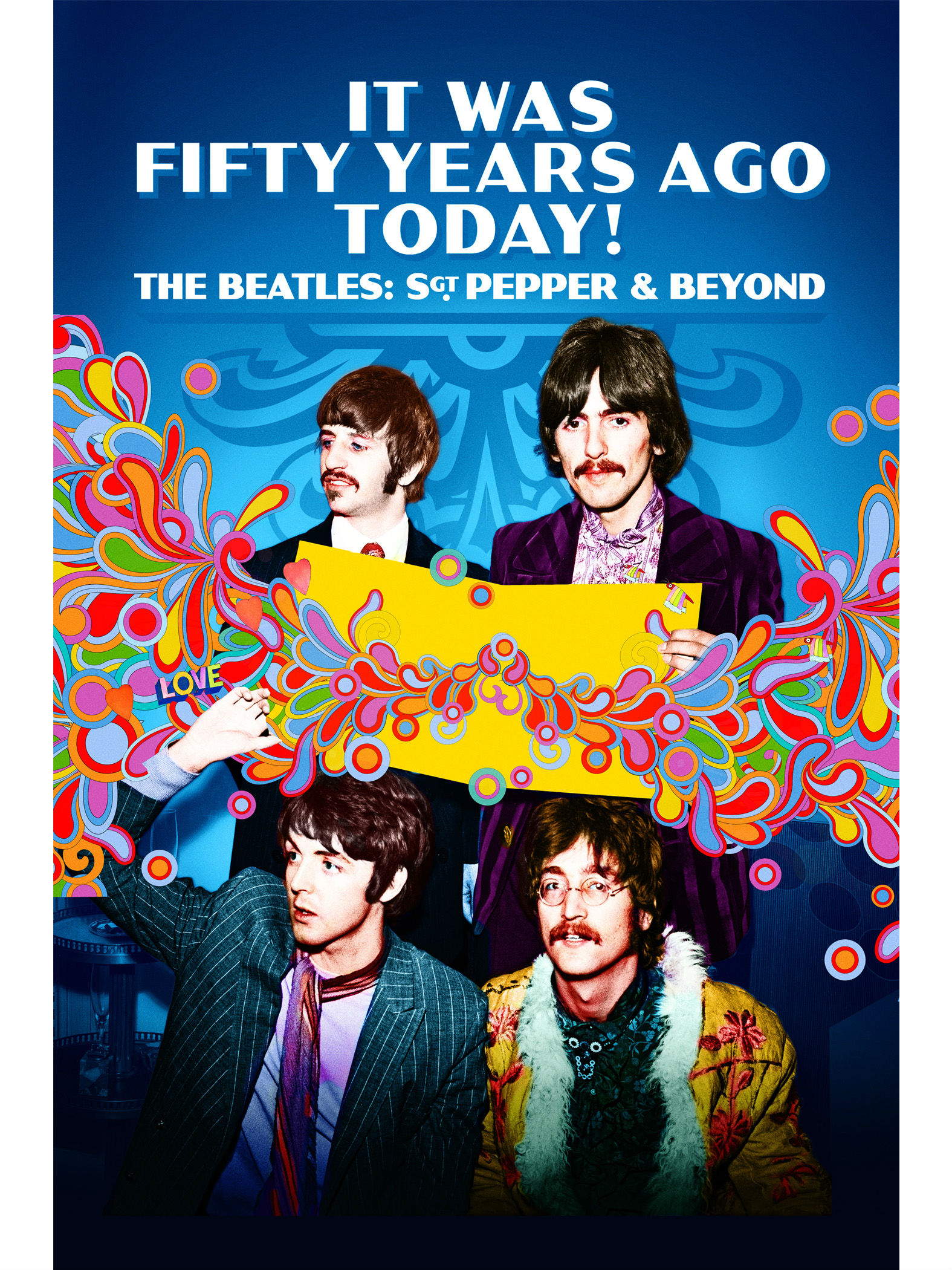 The Beatles - 'It Was Fifty Years Ago Today!'