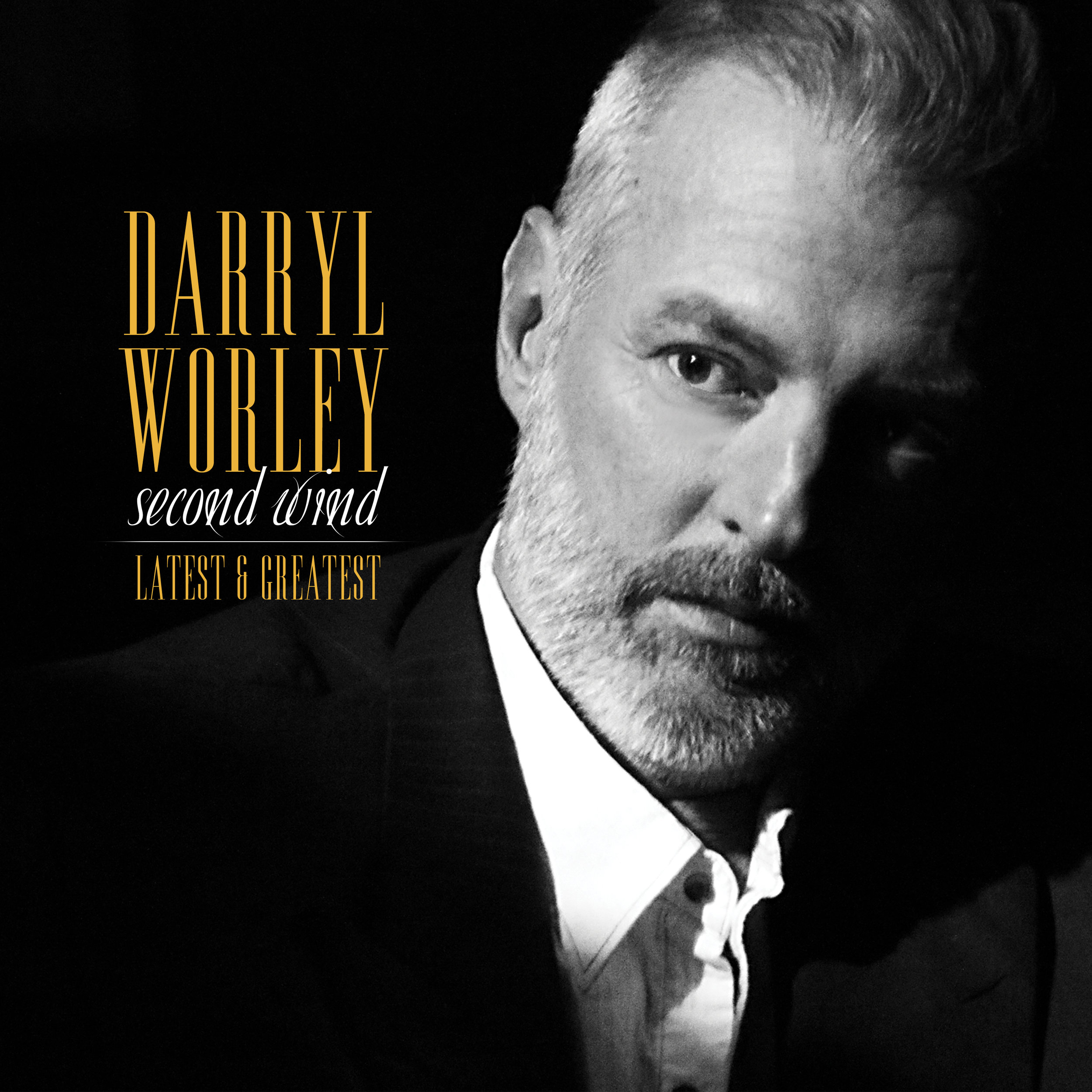 Darryl Worley - 'Second Wind: Latest & Greatest'