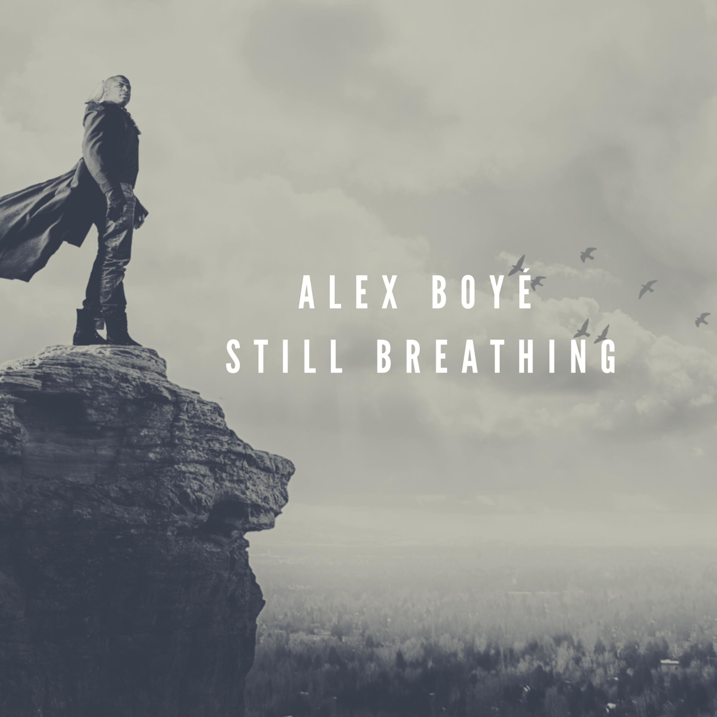 "Alex Boyé - ""Still Breathing"""