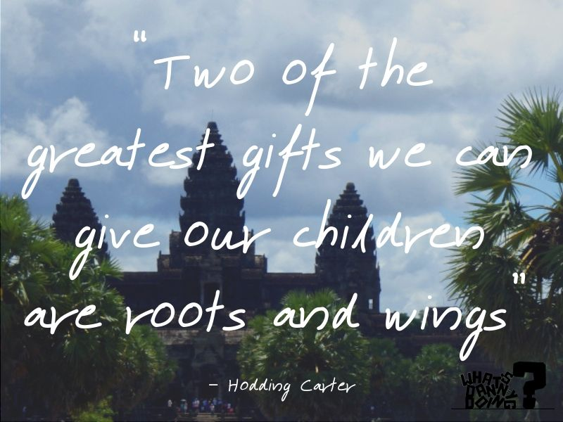 I love this travel with family quote from Hodding Carter.