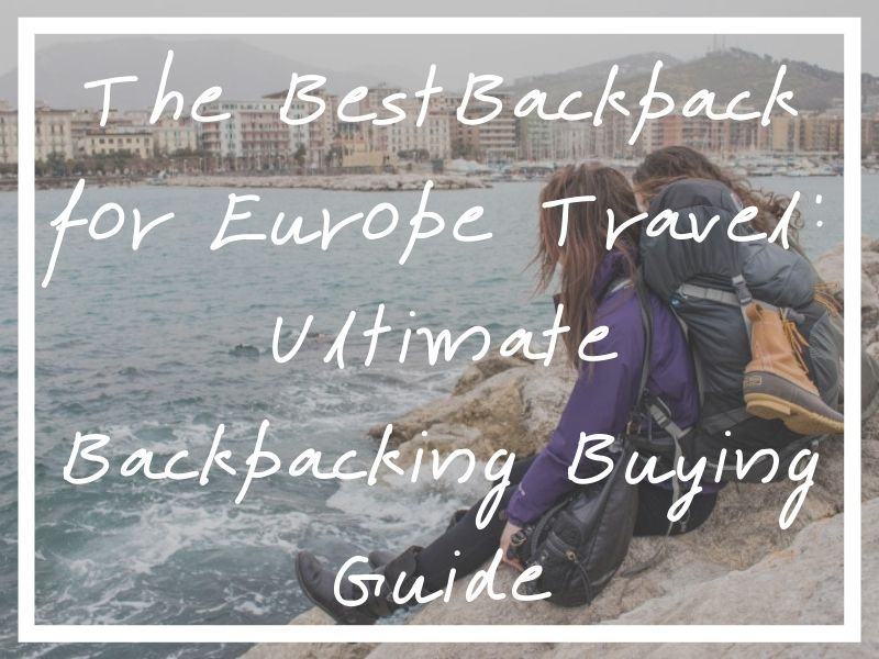 I hope you find the right pack for you in my buying guide for the best backpack for Europe travel!