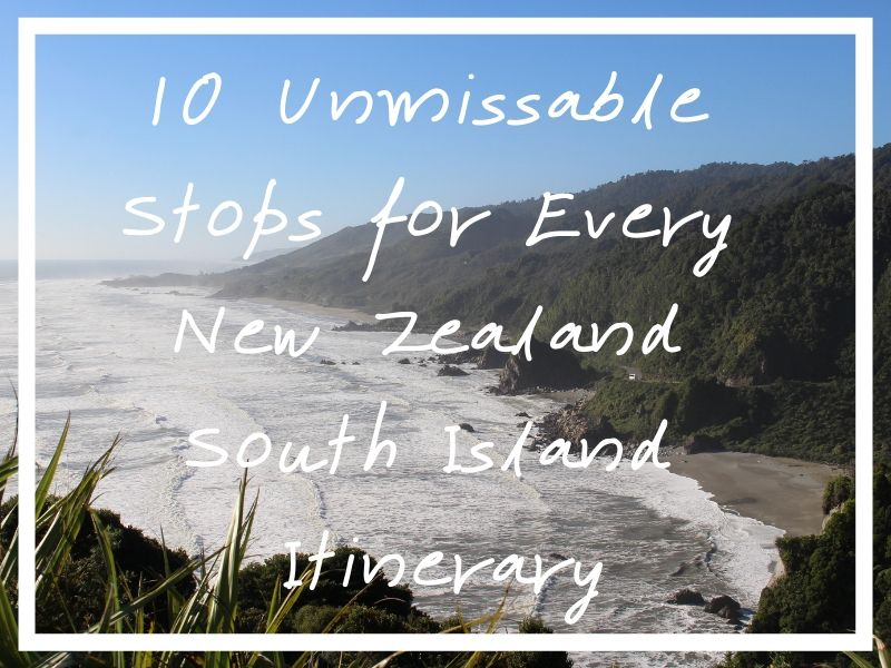 These essential New Zealand south island itinerary stops will set you up for an amazing trip!