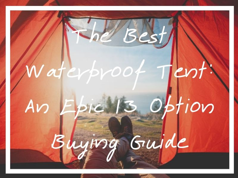 I hope this buying guide to the best waterproof tent will help you find exactly what you need for your next camping trip!