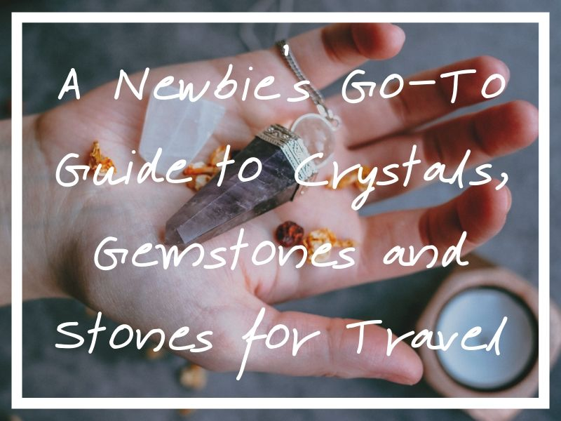 I hope this guide to the best crystals for travelling helps you choose which ones are right for your trip!