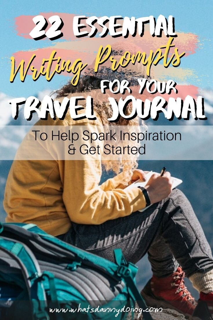Give this post full of travel writing prompts a pin!
