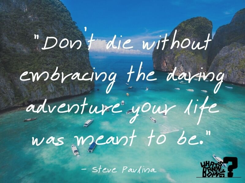 30 Spine Tingling Quotes About Adventure And Love What S Danny Doing