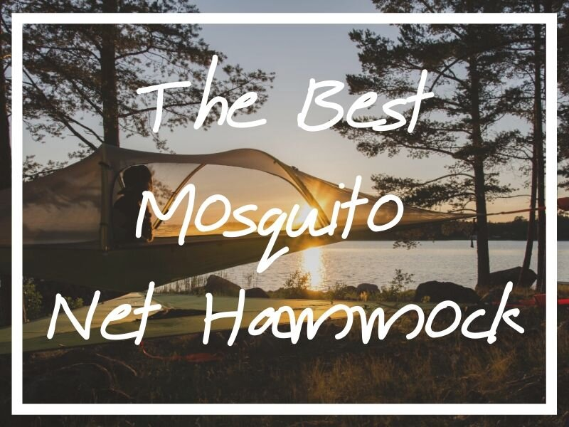I hope this buying guide for the best mosquito net hammock helps you find the right one for you!