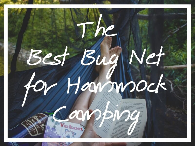 I hope these hammock mosquito net reviews will help you find the best bug net for hammock camping possible