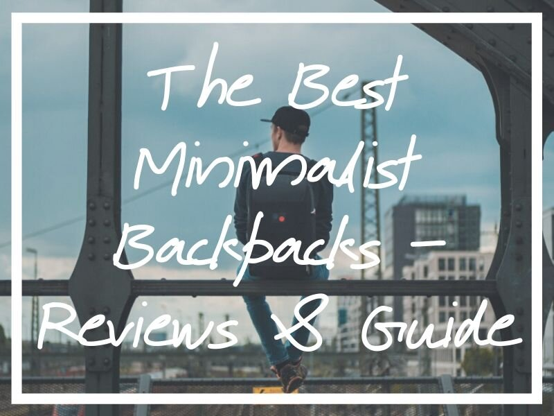 I hope this guide helps you find the best minimalist backpack for your needs!