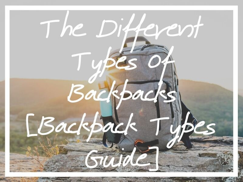 I hope this guide to the different types of backpacks helps you find one to suit your needs.