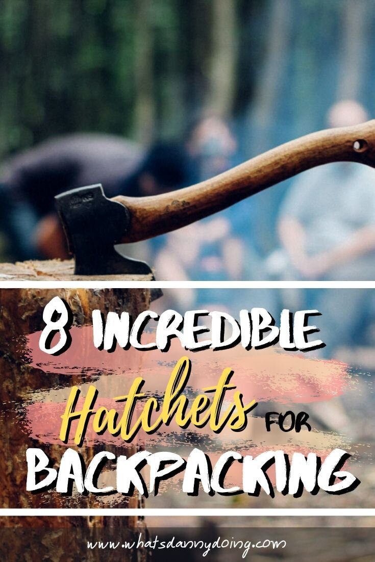 Pin this post about the best hatchet for camping, hiking, and backpacking!