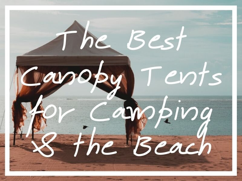 I hope this post helps you to find the best canopy tents possible, whatever you'll be using it for!