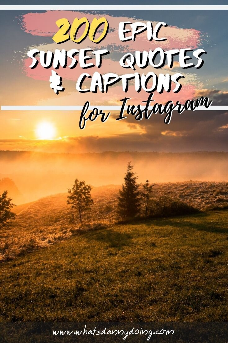 Pin these caption on sunset ideas!