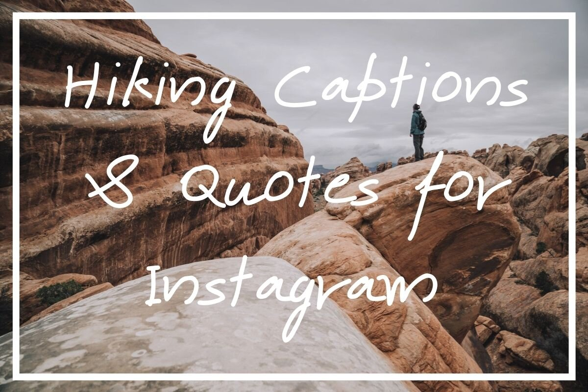 I hope this post helps you find the perfect hiking captions & hiking quotes for your needs!