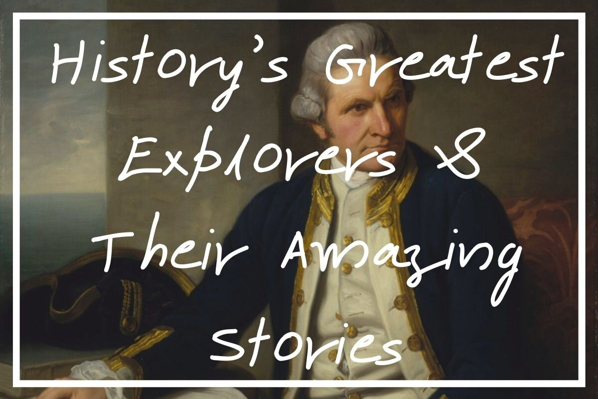 I hope you enjoy this list of 20 of the greatest explorers and their incredible adventures!