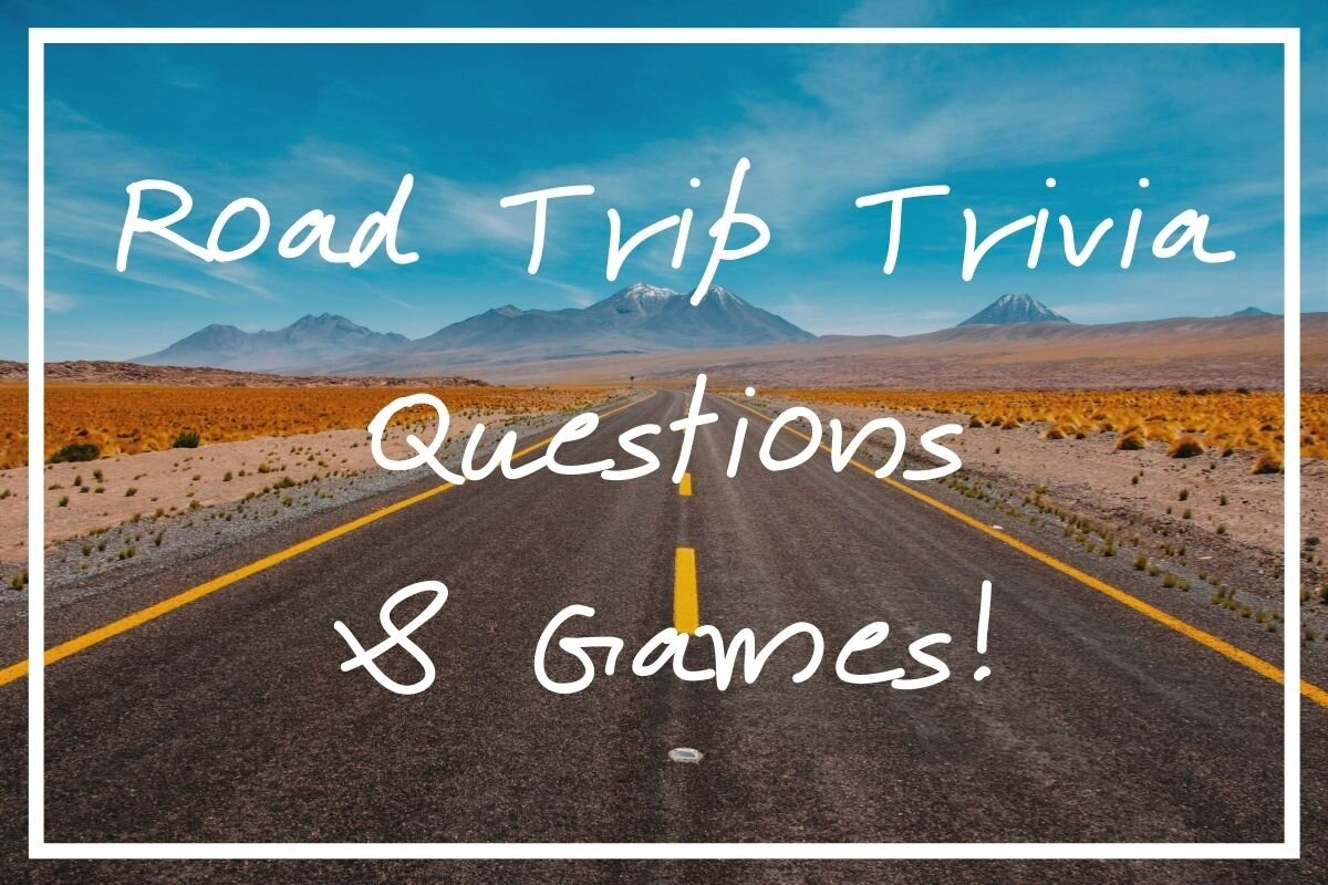 Looking for some fun road trip trivia to call upon in the car? I hope this post helps!