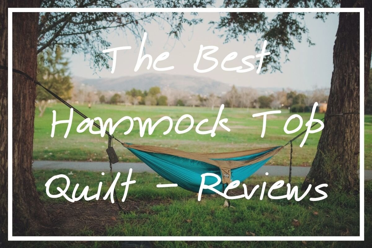 I hope these reviews help you find the best hammock top quilt possible!