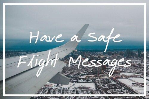 To wish a safe flight