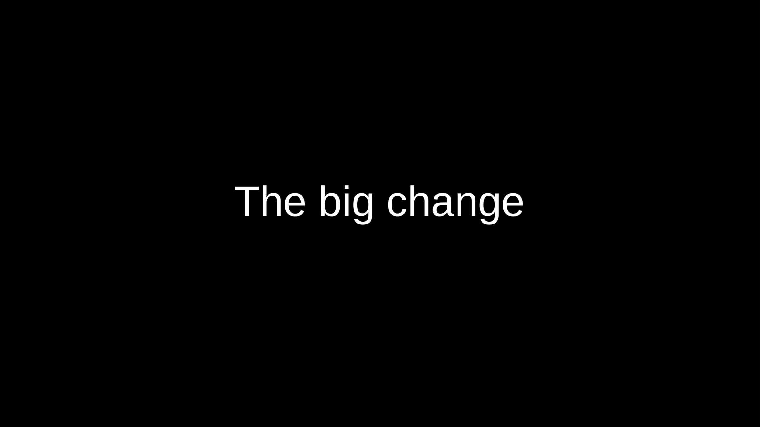 05-the-big-change.png