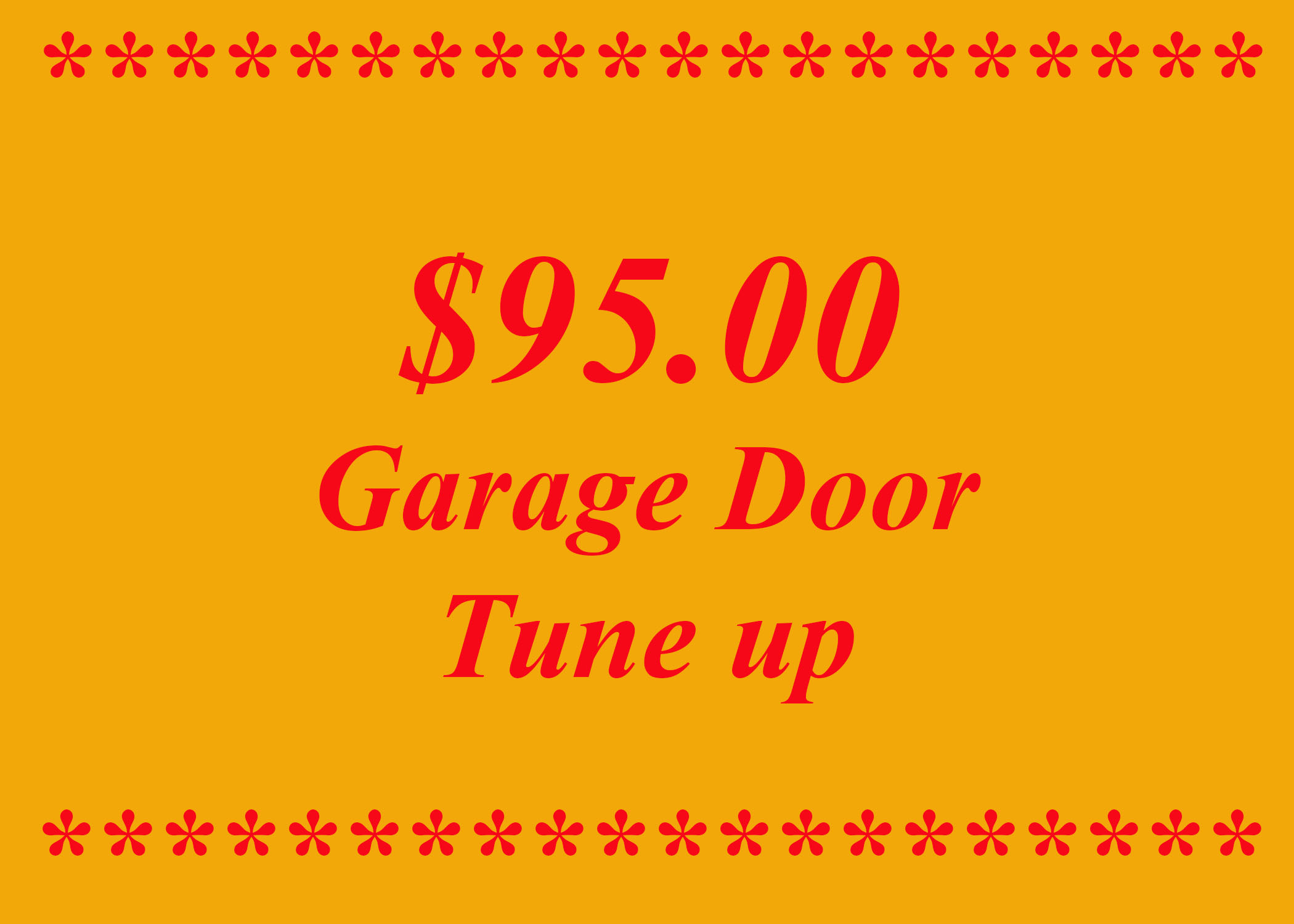 GARAGE DOOR TUNE UP - FIX PROBLEMS BEFORE THEY HAPPEN