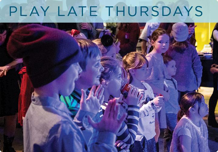 Play Late Thursdays